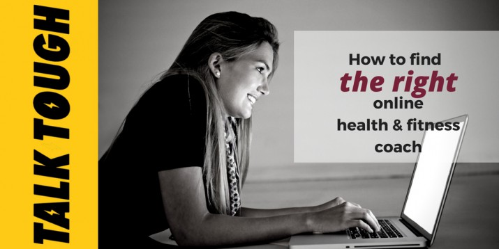 How to Find the Right Online Health & Fitness Coach
