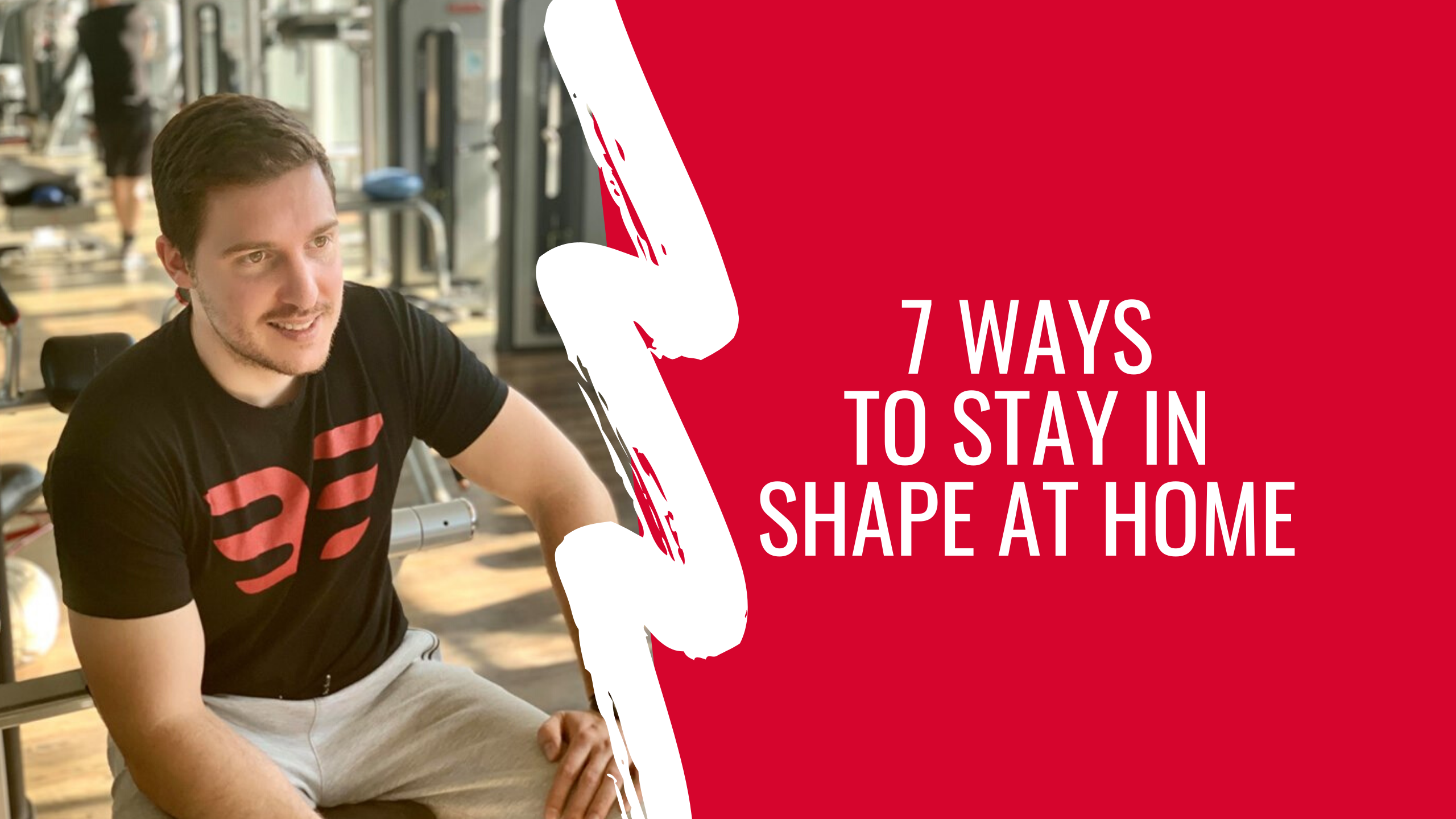 7 ways to stay in shape at home- featured