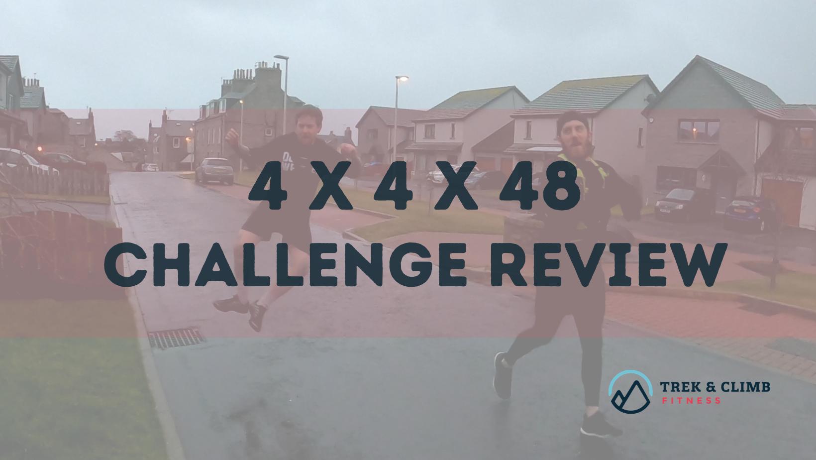 4 x 4 x 48 Challenge
